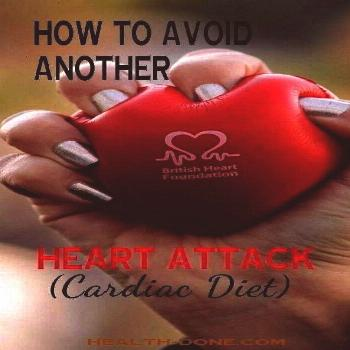   Cardiac Diet  How to Avoid Another Heart Attack   Cardiac Dietto Avoid Another Heart Attack   Car