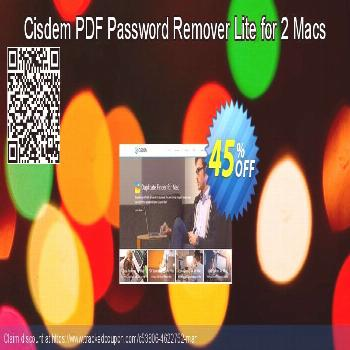 [45% OFF] Cisdem PDF Password Remover Lite for 2 Macs Promo coupon code on Natl. Doctors' Day s [45