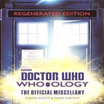 Doctor Who: Who-Ology Regenerated Edition: The Official Mis...