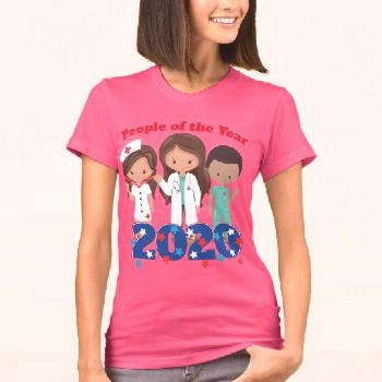 Doctors and Nurses People of the Year T-Shirt To all the Doctors and Nurses, we nominate you for pe