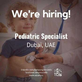 Dubai Jobs | Pediatrics Specialist (DHA Licensed or Eligibility Letter)  Check out our advert link: