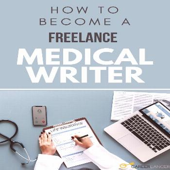 How To Become A Freelance Medical Writer - Careerlancer   Although a noble goal, venturing into the