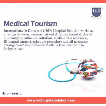 I&D Hospital Solution works as a bridge between overseas patient & Indian hospital. International &