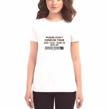 Medical Degree - Women's short sleeve t-shirt  - Just $24.50 and FREE US Shipping!
