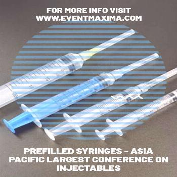 Prefilled Syringes - Asia Pacific Largest Conference On Injectables