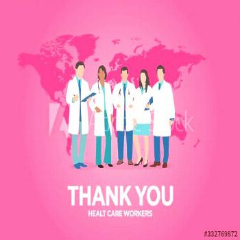Thank you to all doctors and nurses in the world ,