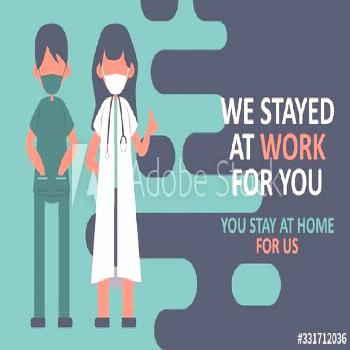 We stayed at work for you. you stay home for us. The doctors with they message. flat vector design.
