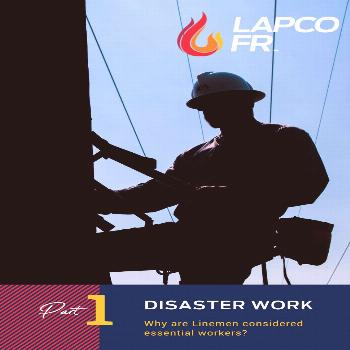 Why are Utility Linemen considered Essential Workers? | Disaster Work Why are Utility Linemen consi