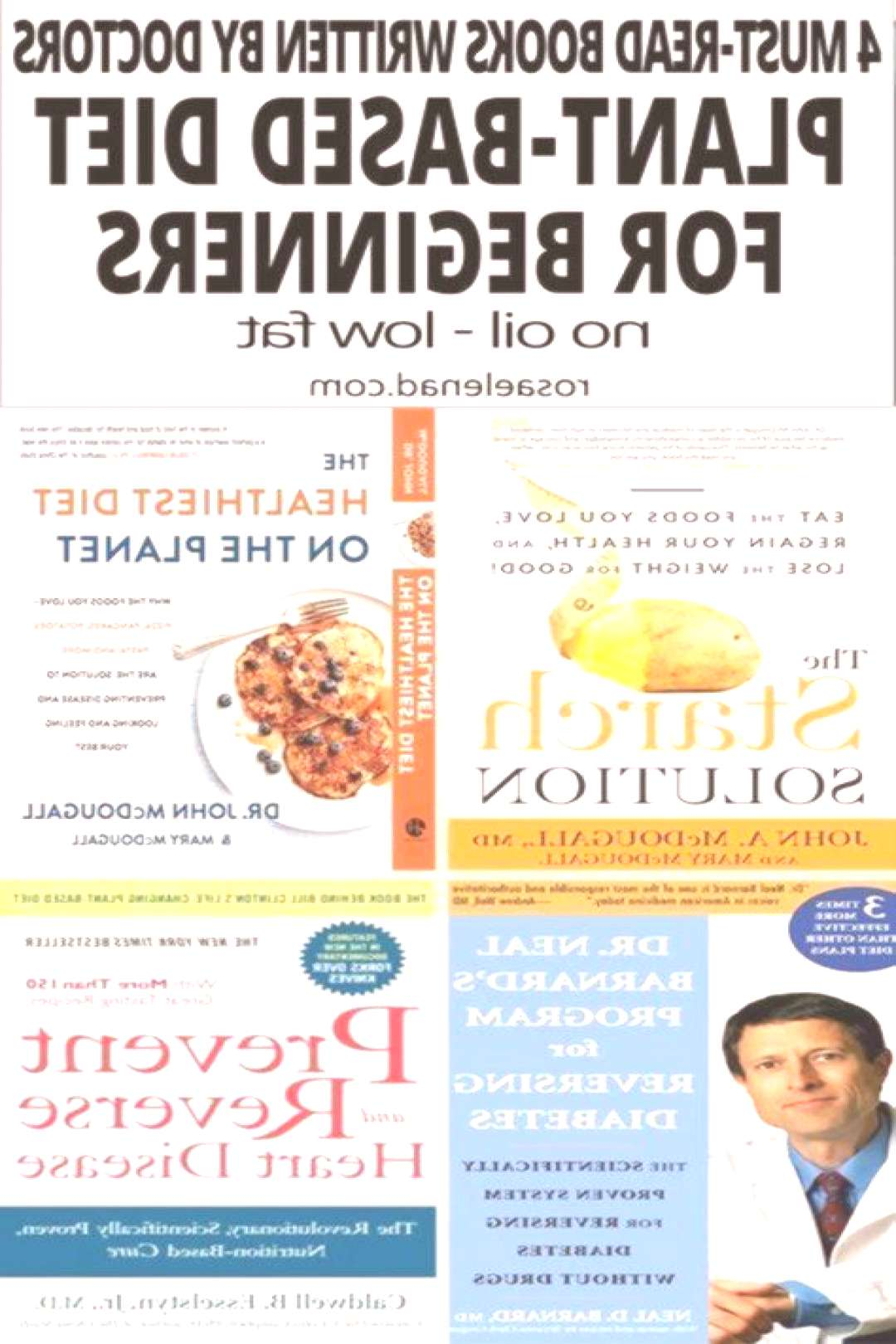 4 Plant-Based Diet Books Written by 3 of the most Popular Doctors, ..., ... 4 Plant-Based Diet Boo
