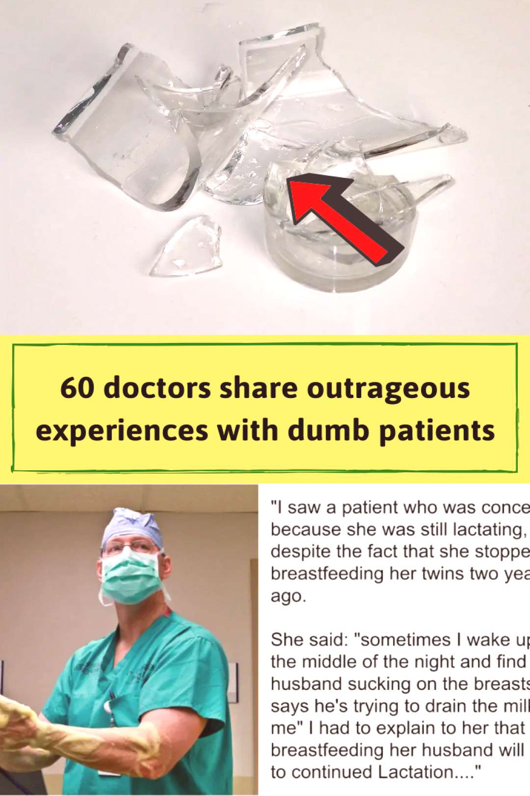 60 doctors share outrageous experiences with dumb patients