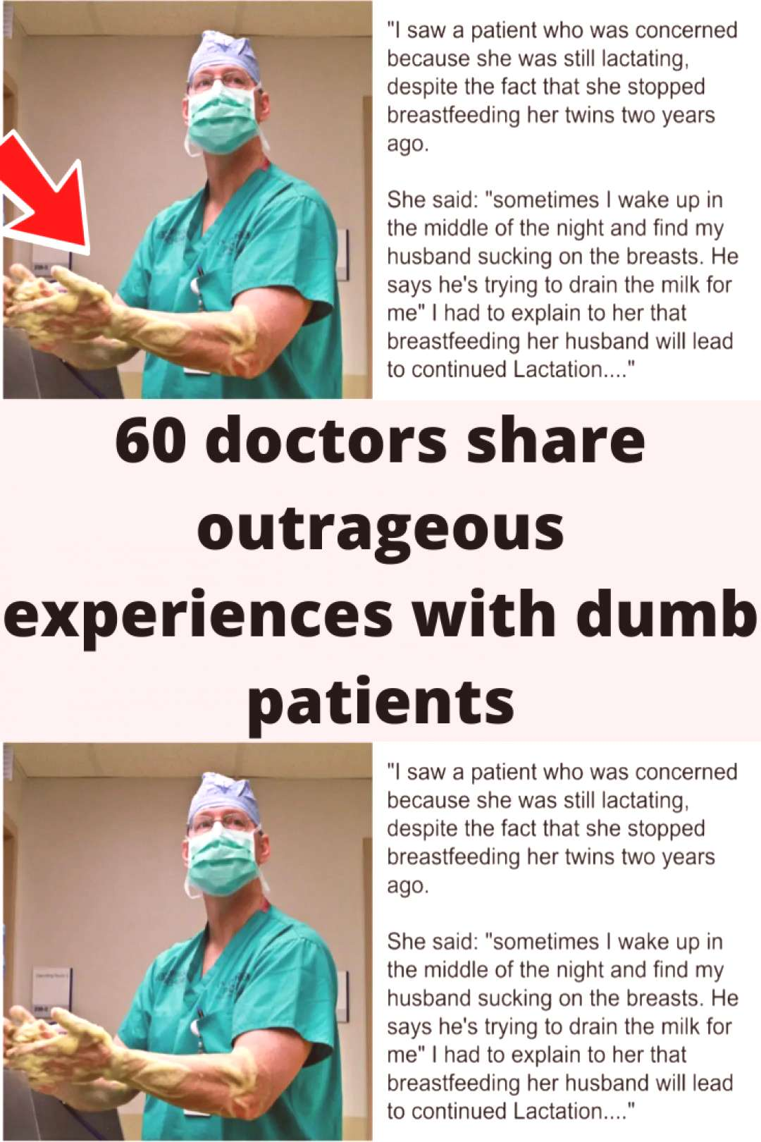 60 doctors share outrageous experiences with dumb patients 60 share with