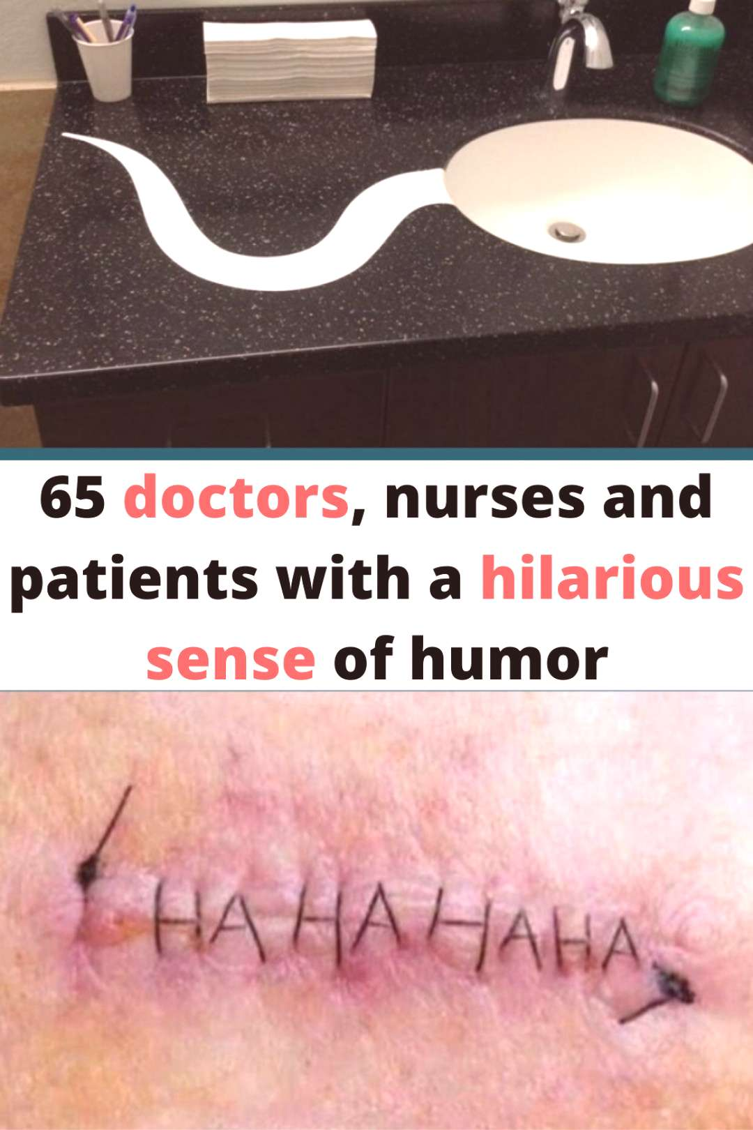 65 doctors, nurses and patients with a hilarious sense of humor  65 nurses and with a sense of