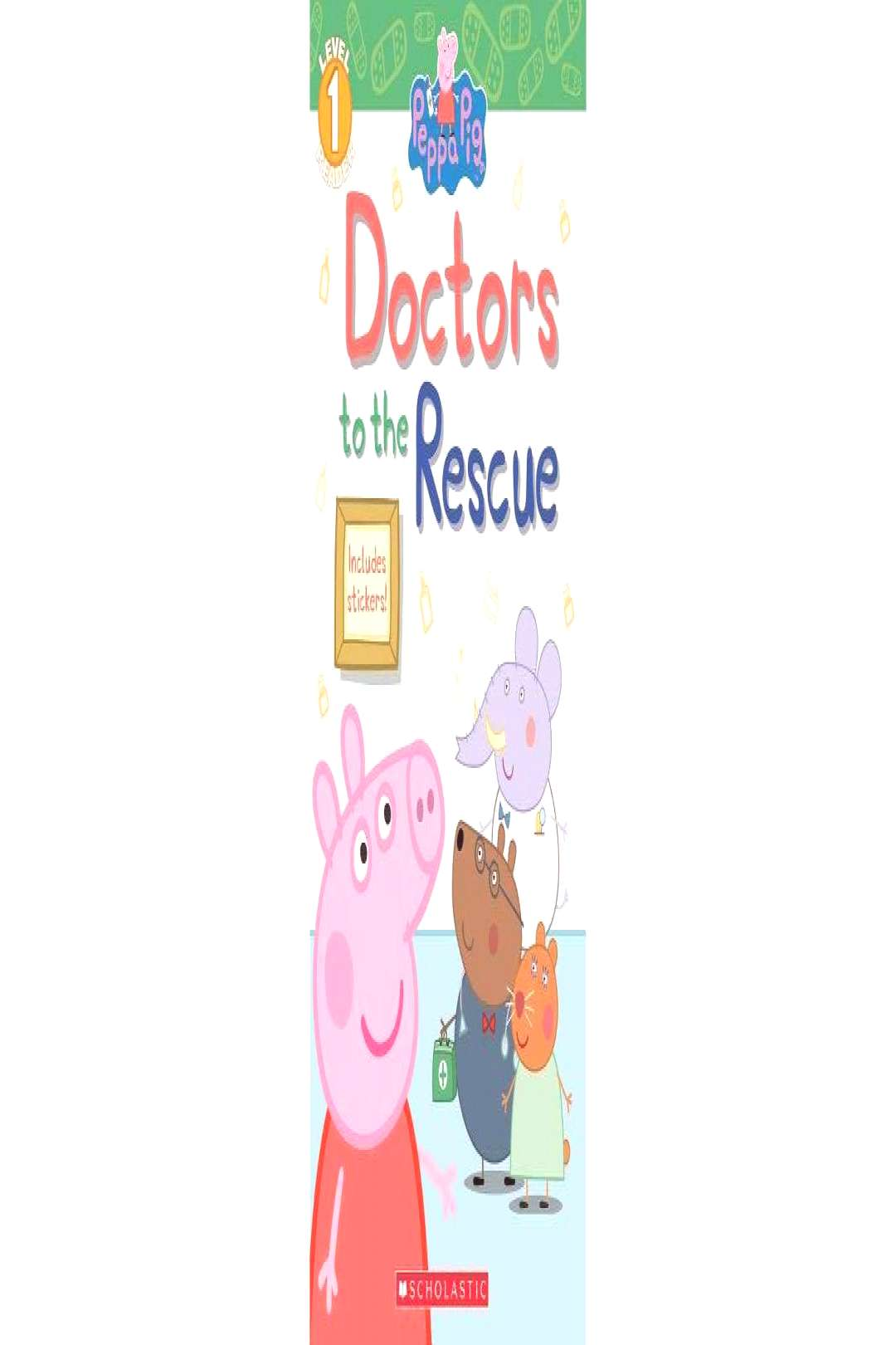Doctors to the Rescue - (Peppa Pig) by Meredith Rusu (Paperback)