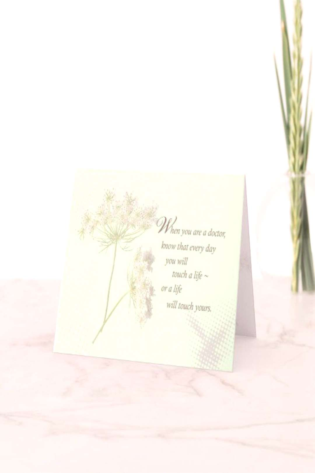 Doctors Touch Lives Wildflower Card