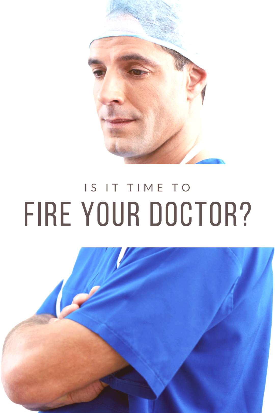 Don't Stay with A Doctor Who Isn't A Good Fit How can you tell it's time to get a new doctor? Read