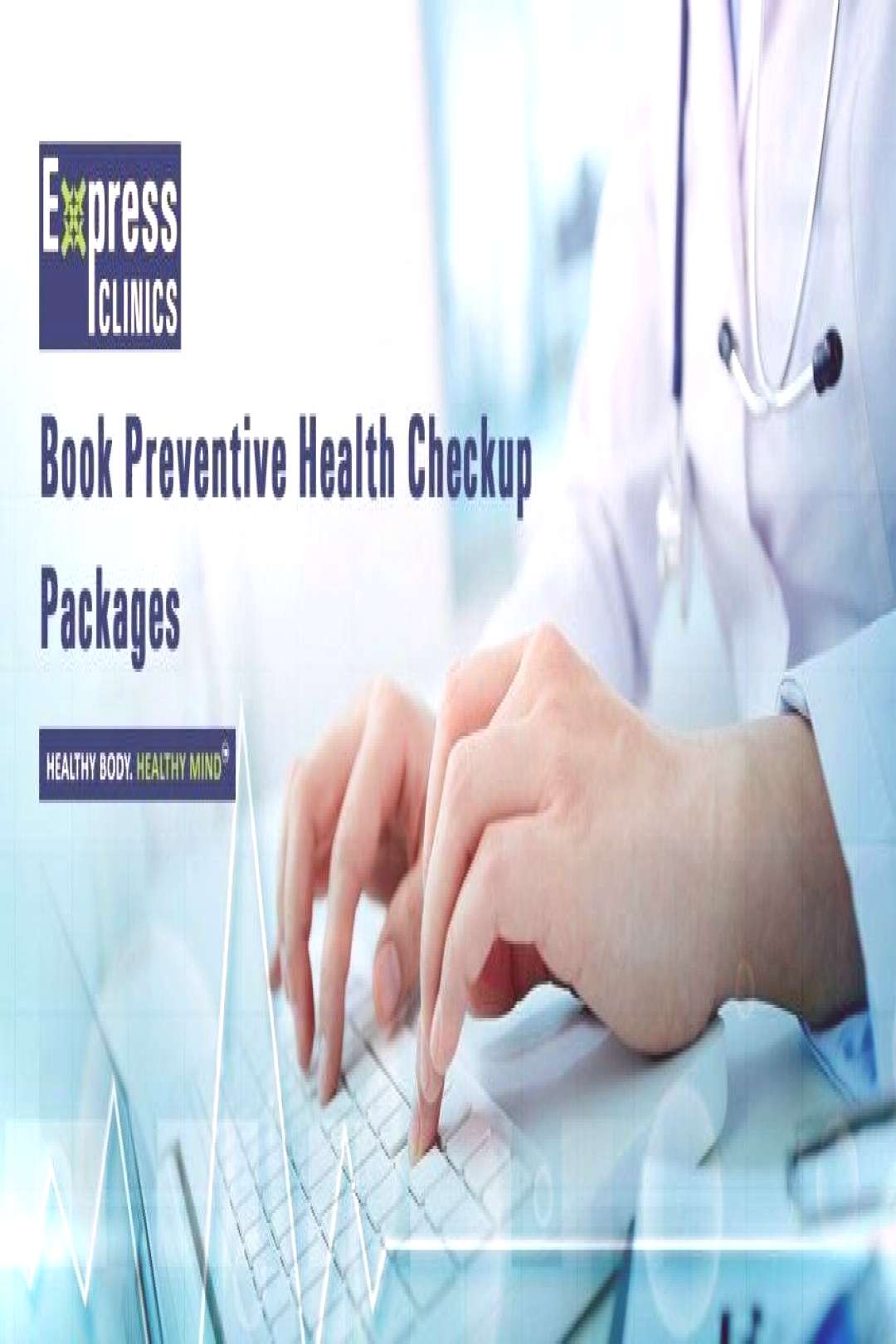 Express Clinics is providing preventive health checkup package in Pune, Delhi, and Bangalore.