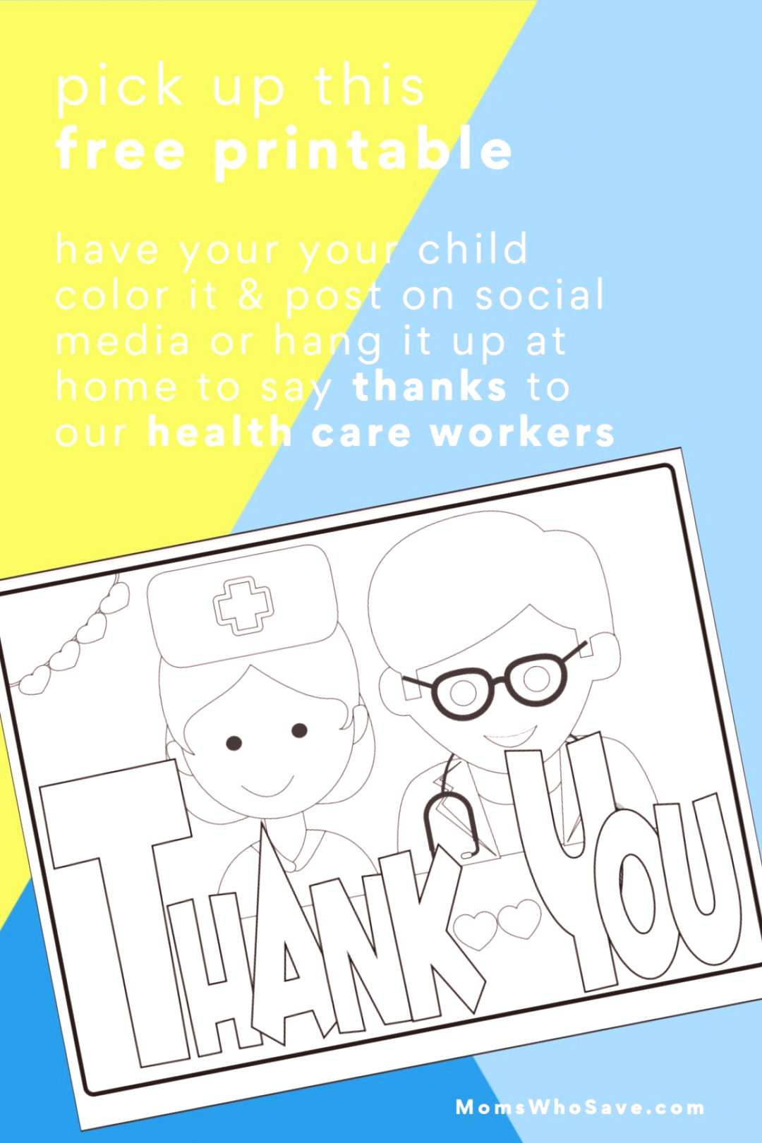 Free Kids' Coloring Page — Thank You Health Care Workers! Free Kids' Coloring Page — Thank