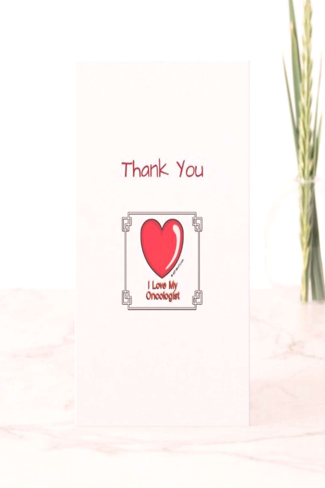 Medical Thank You Oncologist