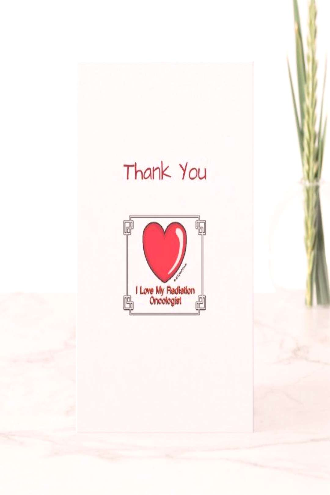 Medical Thank You Radiation Oncologist