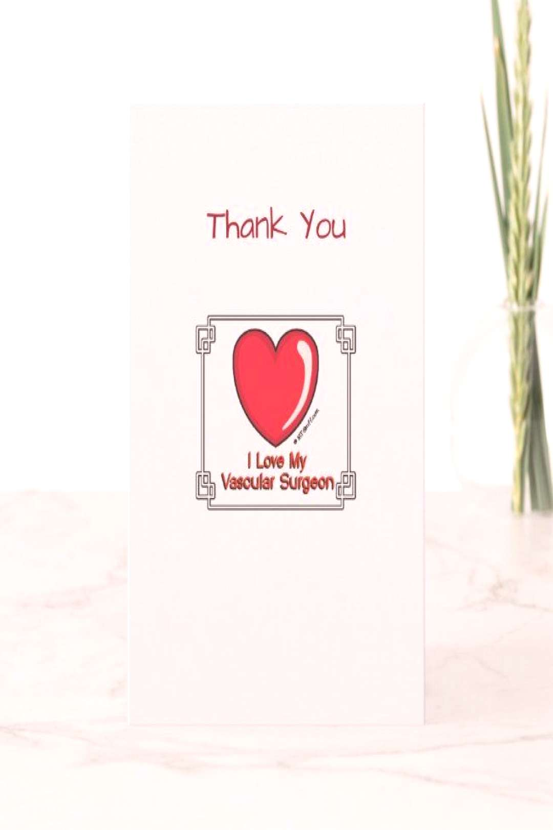 Medical Thank You Vascular Surgeon