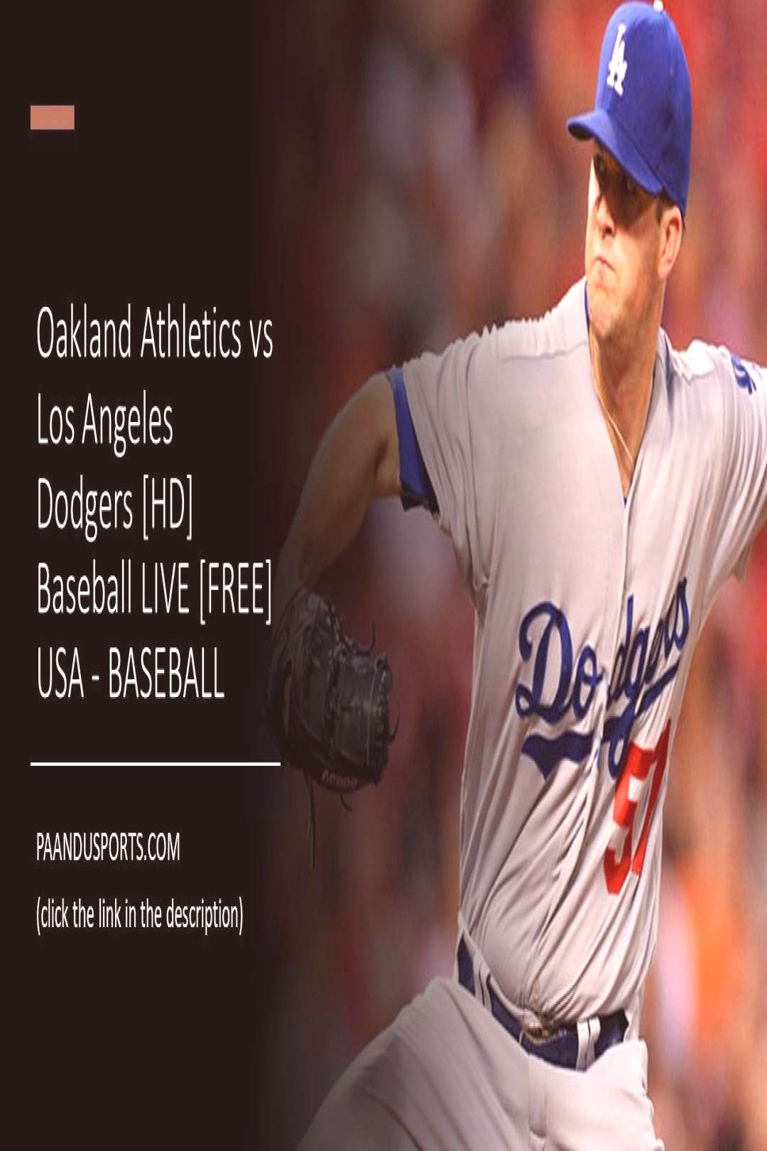 Oakland Athletics vs Los Angeles Dodgers Baseball | [HD] Live Stream | 05-Mar - USA - BASEBALL