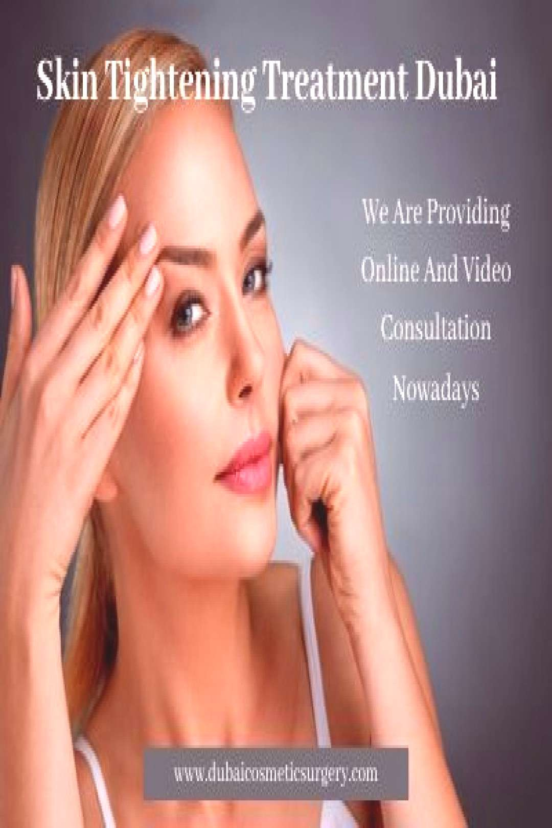 Skin Tightening Treatment Dubai Skin tightening treatment in Dubai and Abu Dhabi is available at re