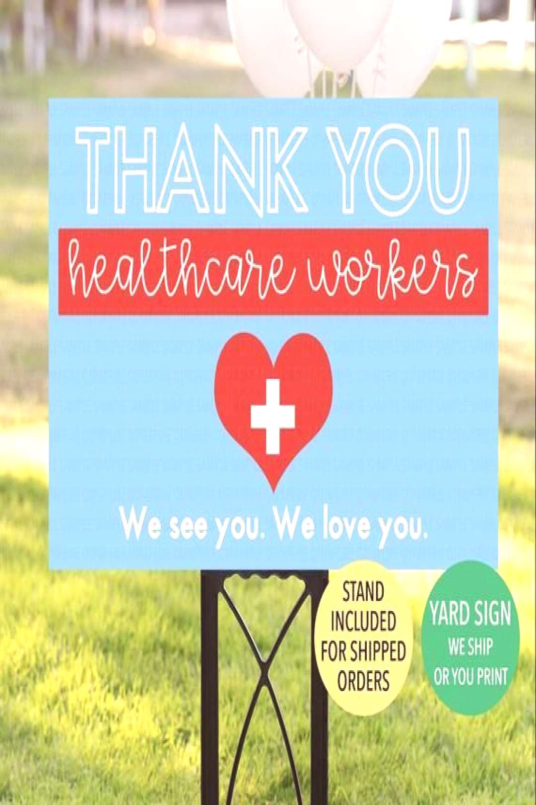 Thank You Healthcare Workers Yard Sign, Nurses Yard Sign, Doctors Nurse Appreciation Sign, Health C