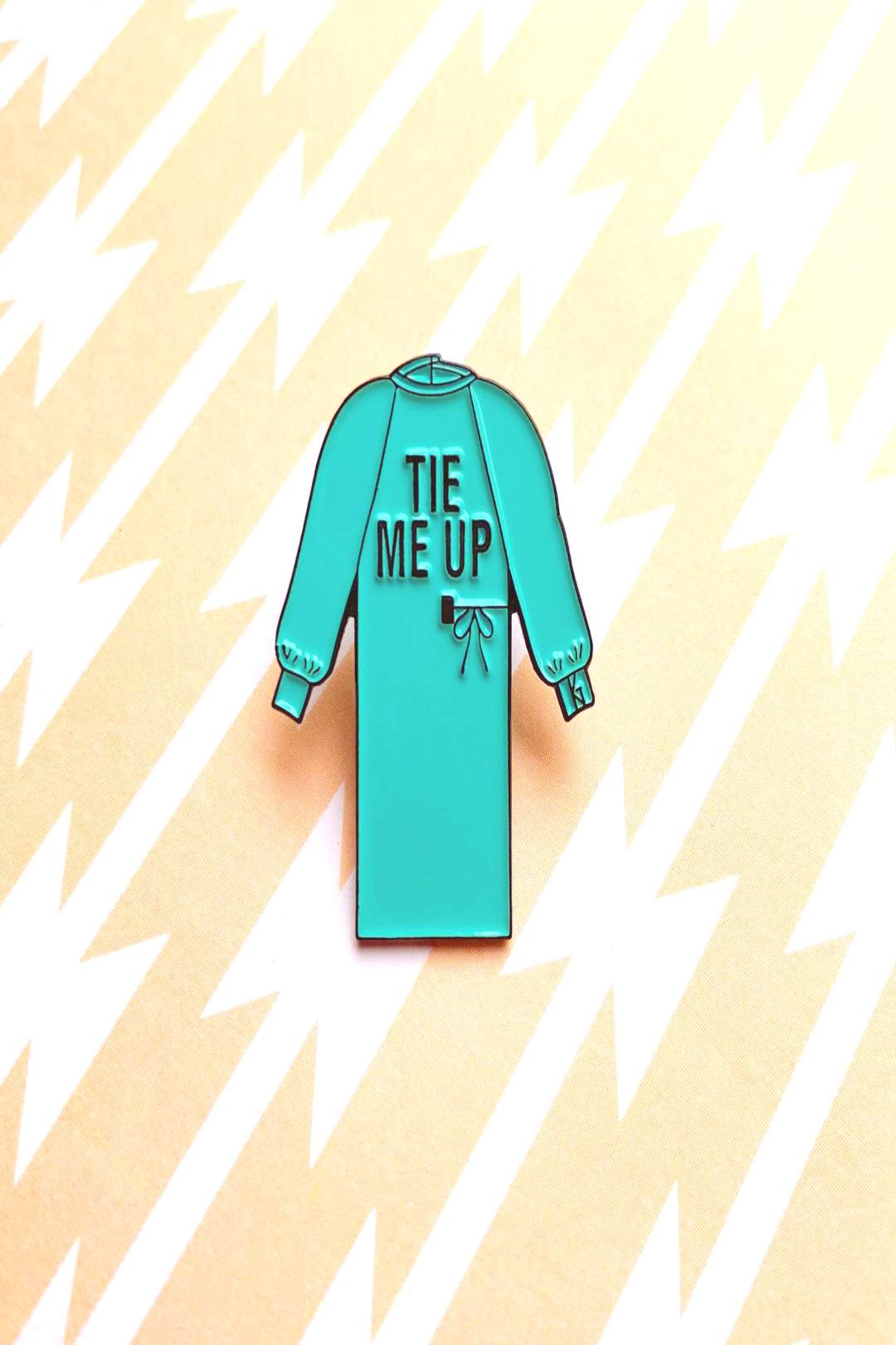 Tie Me Up Pin- All healthcare works should have access to PPE!
